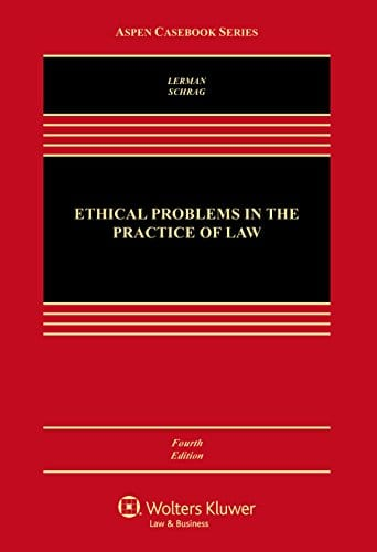 Ethical Problems In The Practice Of Law Aspen Casebook border=